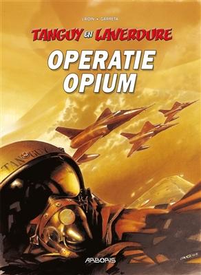 Tanguy en laverdure 27. operatie opium