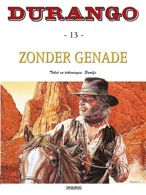 Durango 13. zonder genade -