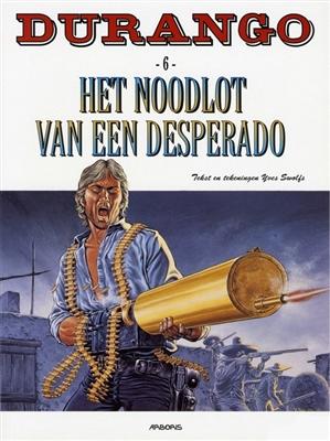 Durango 06. het noodlot van een desperado (herdruk) -
