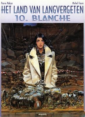 Land van langvergeten 10. blanche -