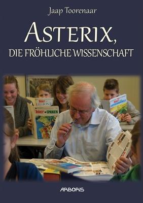 Asterix, die frohliche wissenschaft