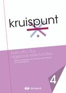 Kruispunt 4 - basis (4u - 5u) algebra & reële functies (vo) - leerwerkboek