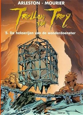 Trollen van troy 05. de hekserijen van de wonderdoenster -