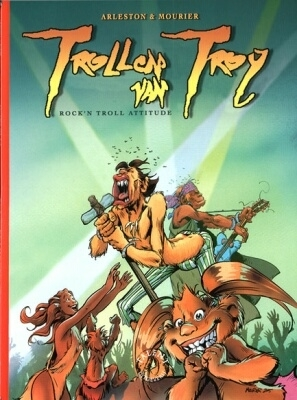 Trollen van troy 08. rock & roll attitude