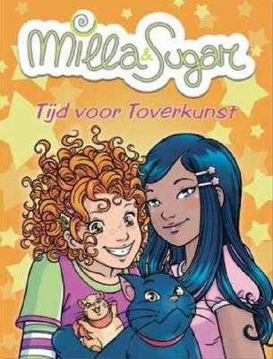 Milla en sugar (06): tijd voor toverkunst