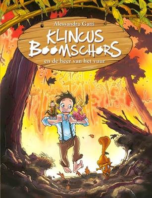 Klinicus boomschors Klincus boomschors en de heer van het vuur