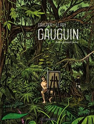 Gauguin Hc01. buiten gebaande paden