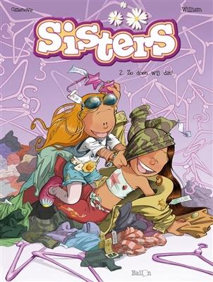 Sisters 02. zo doen wij dat!