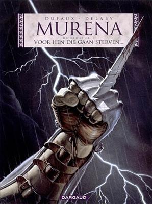 Murena 04. voor hen die gaan sterven... -