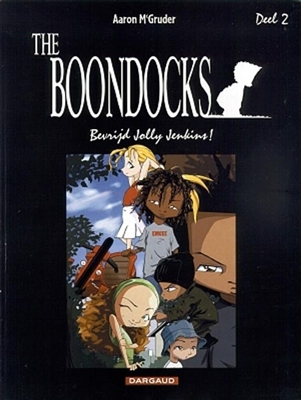 Boondocks 02. bevrijd jolly jenkins -