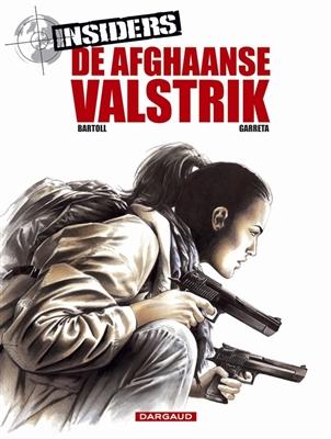 Insiders seizoen 1 04. de afghaanse valstrik -