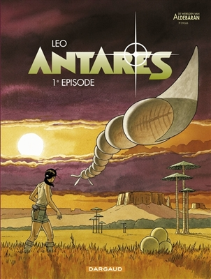 Werelden van aldebaran - antares 01. 1ste episode cyclus 3 -