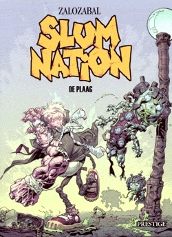 Slum nation 01. de plaag -