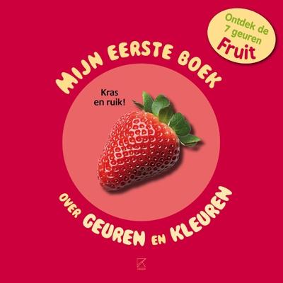 Mijn eerste boek over geuren en kleuren Fruit