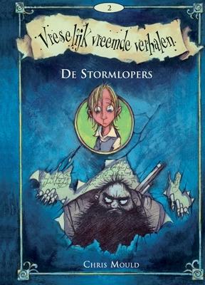 Vreselijk vreemde verhalen (02): de stormlopers