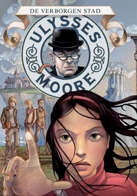 Ulysses moore (07): de verborgen stad