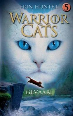 Warrior Cats - Original Arc 5 - Gevaar