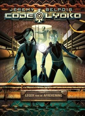 Code lyoko (04): leger van de afrekening