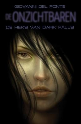 Onzichtbaren (02): de heks van dark falls