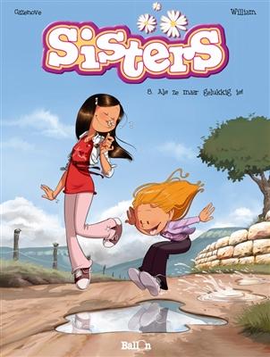 Sisters 08. als ze maar gelukkig is!
