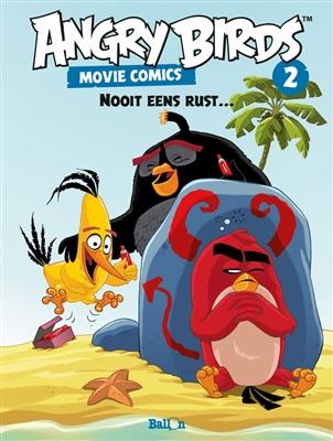 Angry birds - movie comics 02. nooit eens rust