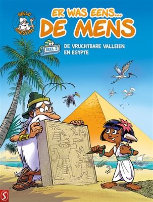 Er was eens... de mens 02. de vruchtbare valleien en egypte