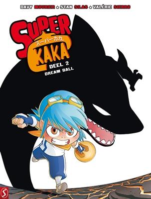 Super kaka 02. dream ball
