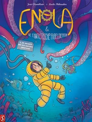 Enola & de fantastische fabeldieren 03. de kraken die een slechte adem had