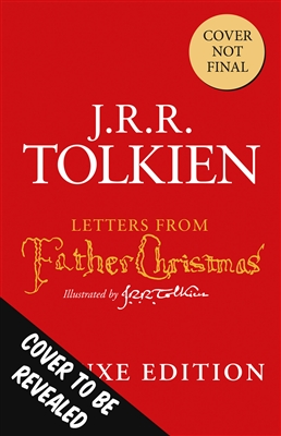 Letters from father christmas (deluxe slipcased edn)