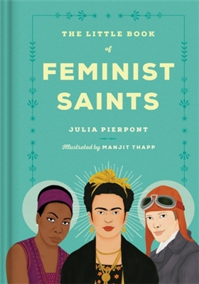 Little book of feminist saints