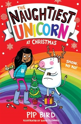 Naughtiest unicorn (02): naughtiest unicorn at christmas