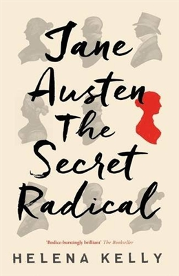 Jane austen: the secret radical